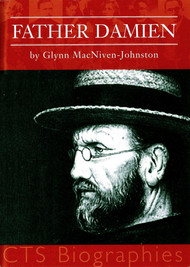 Father Damien - Glynn MacNiven-Johnston (CTS Booklet)