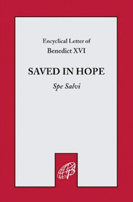 Saved in Hope (Spe Salvi) - Pope Benedict XVI