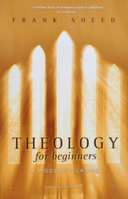Theology for Beginners - Frank Sheed