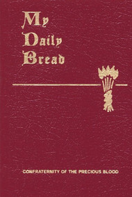 My Daily Bread - Fr. Anthony J. Paone, S.J.