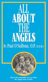 All About the Angels - Fr. Paul O'Sullivan