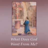 What Does God Want From Me? (CDs) - Fr. Brett Brannen