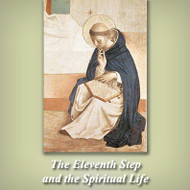 The Eleventh Step and the Spiritual Life (CDs) - Fr. Emmerich Vogt