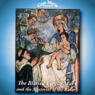 The Blessed Virgin Mary and the Mysteries of the Rosary (CDs) - Fr. Brian Mullady, OP