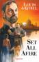 Set All Afire by Louis de Wohl