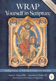 WRAP Yourself in Scripture by Karen and Lawrence Dwyer