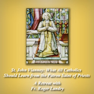 St. John Vianney (CDs) - Fr. Roger Landry