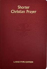 Shorter Christian Prayer - Large Type Edition