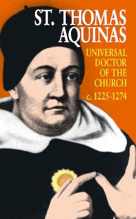 St. Thomas Aquinas: Universal Doctor of the Church