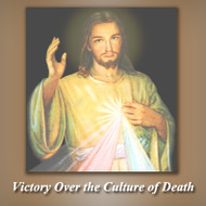 Victory over the Culture of Death (CDs) - Fr. Ben Cameron, CPM