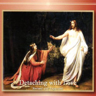 Detaching with Love: Revised and Expanded (CDs) - Fr. Emmerich Vogt