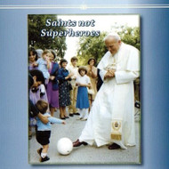 Saints Not Superheroes (CDs) - Fr. Bryce Sibley