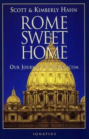 Rome Sweet Home by Scott and Kimberly Hahn