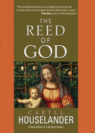 The Reed of God - Caryll Houselander