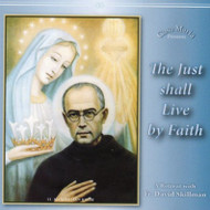 The Just Shall Live by Faith (CDs) - Fr. David Skillman