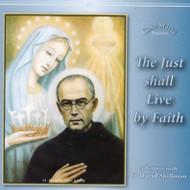 The Just Shall Live by Faith CDs - Fr. David Skillman