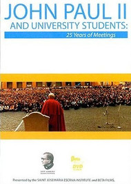 John Paul II and University Students: 25 Years of Meetings (DVD)