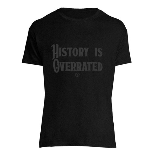 BSC Glasgow History Is Overrated T-Shirt
