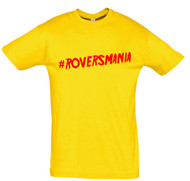 Rovers Mania T-Shirt