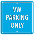 VW Parking Only Light Blue Square Metal Sign