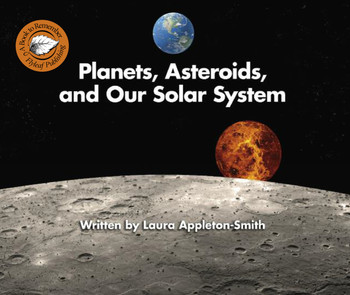 Planets, Asteroids, and Our Solar System