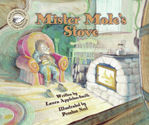 Mister Mole's Stove