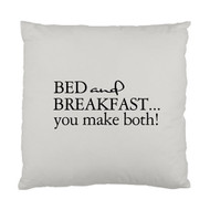 Bed and Breakfast... you make both! Custom Designer Pillows