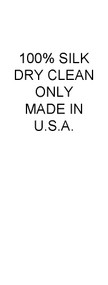 100% Silk, Dry Clean Only, Made in USA Care and Content Labels