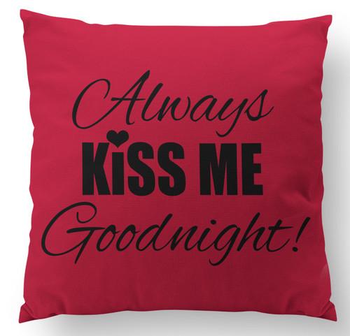 Always Kiss Me Goodnight with Giraffe Back Custom Designer Pillow - FRONT