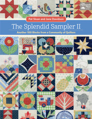 "More than 28,000 quilters have sewn along with the Splendid Sampler community on-line. Now Pat Sloan and myself return with 100 new 6"" block patterns to inspire quilters all over the world."
