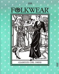 Folkwear #233 ~ Glamour Girl Dress