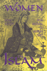 Women in Islam/from Medieval to Modern Times by Wiebke Walther
