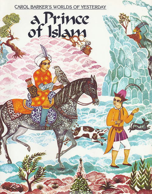 A Prince of Islam by Carol Barker (Author & Illustrator)