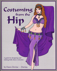 Costuming From the Hip By Dawn Devine & Barry Brown