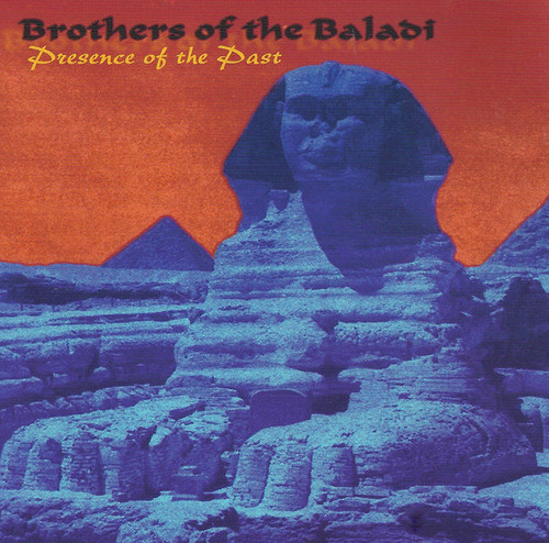 Brothers of the Baladi - Presence of the Past (2005) ~ Belly Dance Music CD