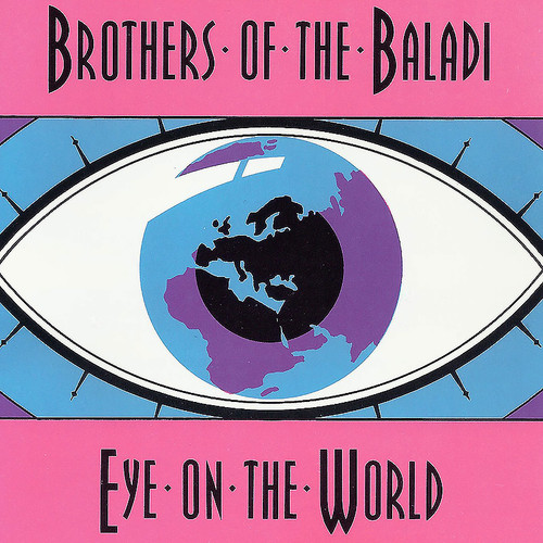 Brothers of the Baladi - Eye on the World (1994) ~ Belly Dance Music CD