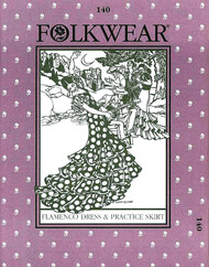 Folkwear #140 ~ Flamenco Dress and Practice Skirt