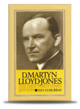 Life of D Martyn Lloyd-Jones vol 1| Iain H. Murray