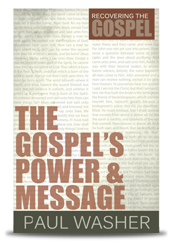 Gospel's Power and Message | Paul Washer