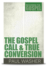 Gospel Call and True Conversion front cover