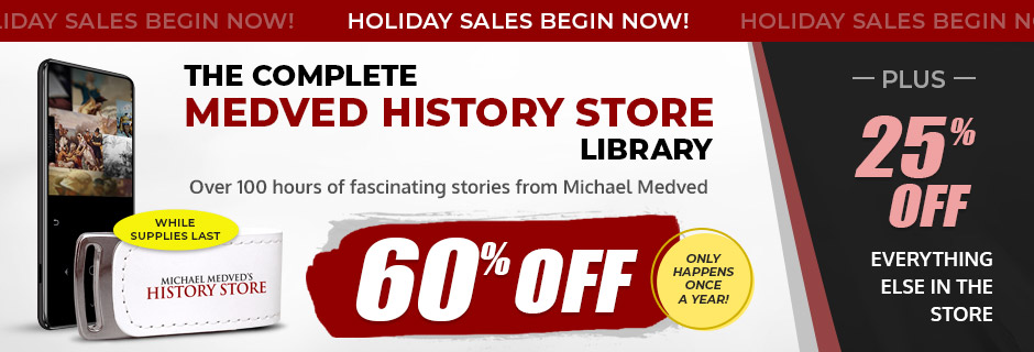 Complete Medved History Store Library - 60% off