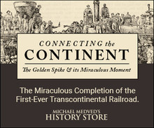 Connecting The Continent: The Golden Spike and its Miraculous Moment (Audio CD)