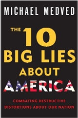 The 10 Big Lies About America ~ Combating Destructive Distortions About Our Nation - (Audio CD)