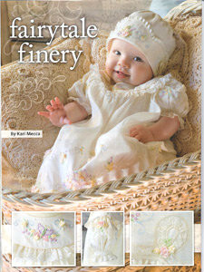 Fairytale Finery Babies Gown, Slip and Bonnet pattern