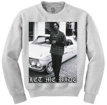 Let Me Ride Crewneck