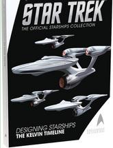 Star Trek Designing Starships: The Kelvin Timeline Volume 3