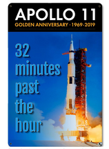 Apollo 11 50th Anniversary 32 Minutes Past the Hour Metal Sign Pasttime Signs