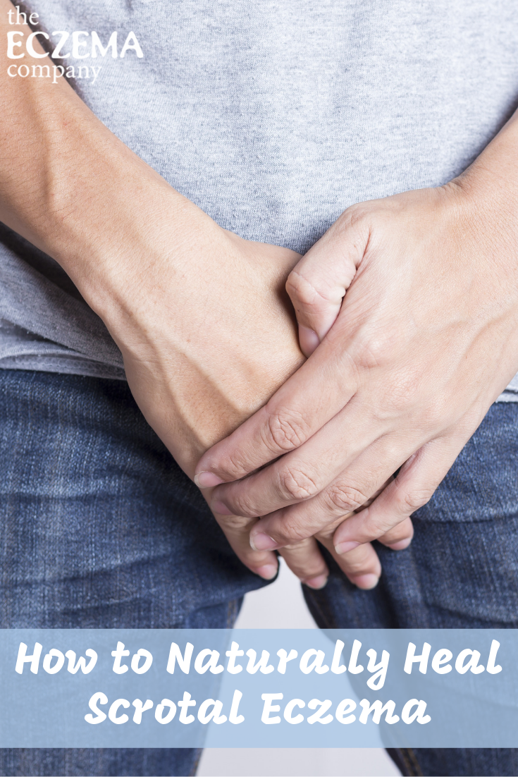 How to Naturally Heal Scrotal Eczema - The Eczema Company