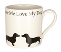 Mug Love Me Love My Dog Smooth Dachshund