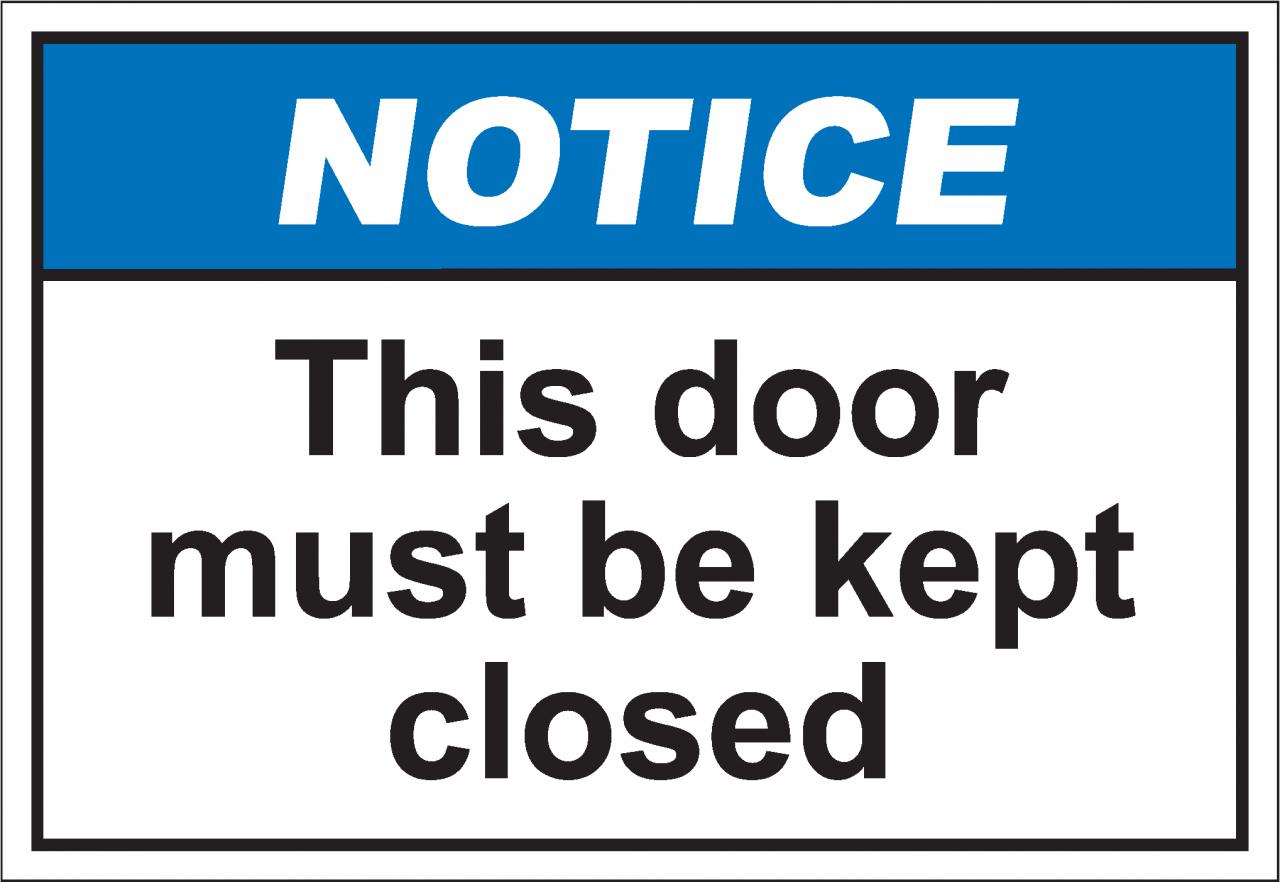 Notih222 This Door Must Be Kept Closed Safetykore Com